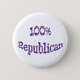 100% Republican Buttons Badges