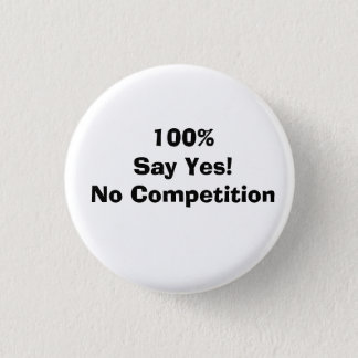 100 % Say Yes! 3 Cm Round Badge