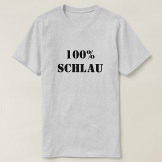 100% Schlau   100% Clever T-Shirt