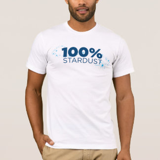 100% Stardust T-Shirt
