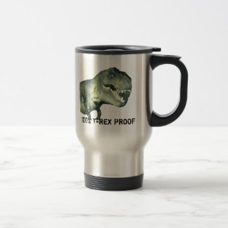100% T-REX PROOF COFFEE MUG