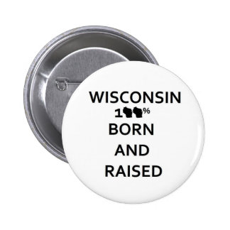 100 Wisconsin Born and Raised Pinback Buttons