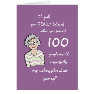 100th Birthday For Her-Funny Card