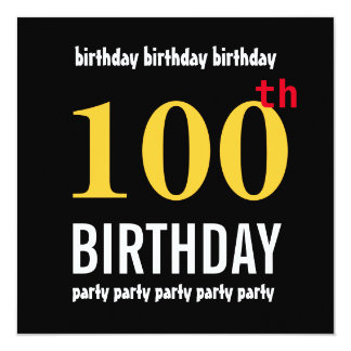 100th Birthday Modern Text Design 2 13 Cm X 13 Cm Square Invitation Card