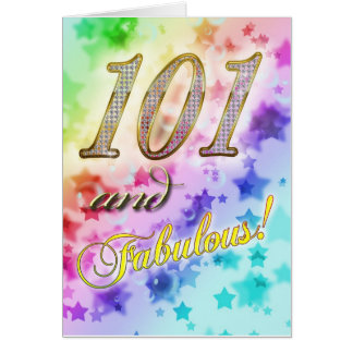 101st birthday for someone Fabulous Greeting Card