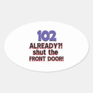 102nd birthday designs oval sticker