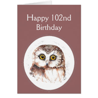 102nd Birthday Who Loves You, Cute Owl Humour Greeting Card