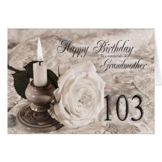 103rd Birthday card for Grandmother