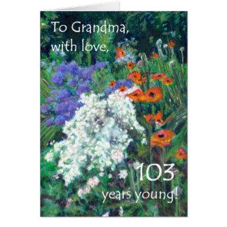 103rd Birthday Card for Grandmother - June Garden