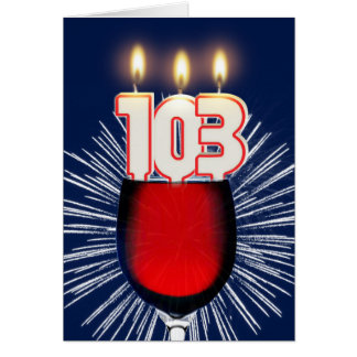 103rd Birthday with wine and candles Card