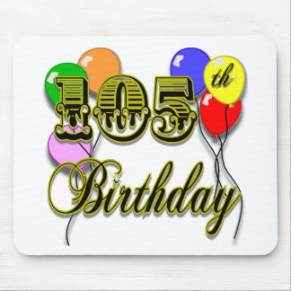 105th Birthday with Balloons Mouse Pad