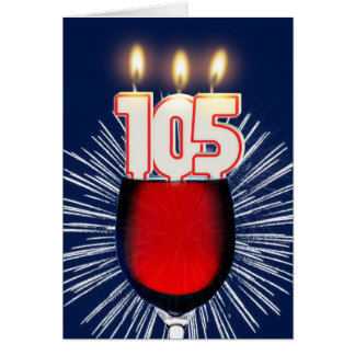 105th Birthday with wine and candles Card