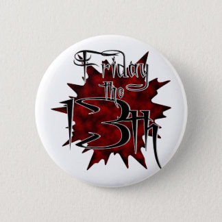 10-13 Friday the 13th 6 Cm Round Badge