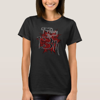 10-13 Friday the 13th T-Shirt