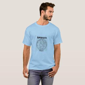 10 Cent Superfecta Player T-Shirt