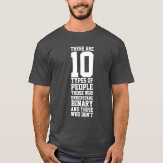 10 Types of People Funny Binary T-Shirt