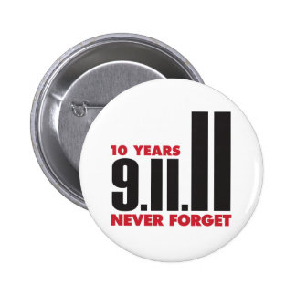 10 Year Anniversary September 11th Button