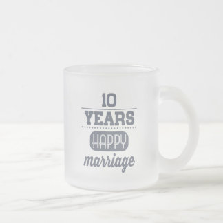 10 Years Happy Marriage Frosted Glass Coffee Mug
