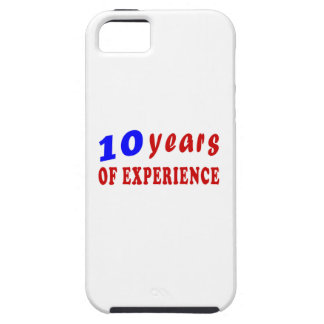 10 years of experience iPhone 5 case