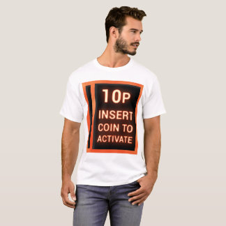 10p insert coin T-Shirt