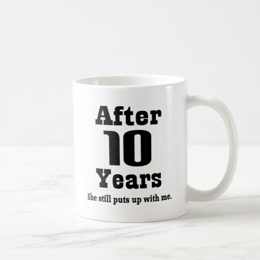 10th Anniversary (Funny) Coffee Mug