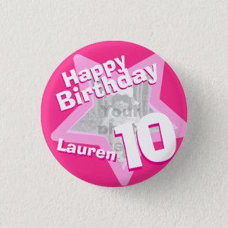 10th Birthday photo fun hot pink button/badge 3 Cm Round Badge