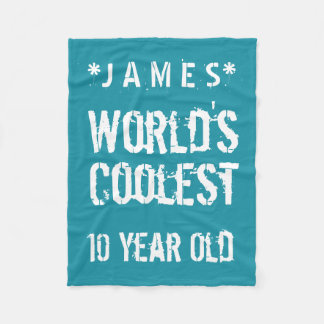 10th Birthday World's Coolest 10 Year Old Teal G20 Fleece Blanket