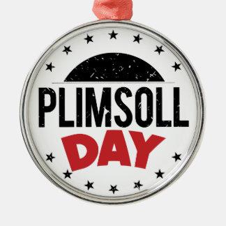 10th February - Plimsoll Day - Appreciation Day Metal Ornament