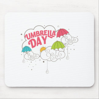10th February - Umbrella Day - Appreciation Day Mouse Pad