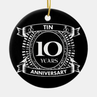10TH wedding anniversary tin Ceramic Ornament