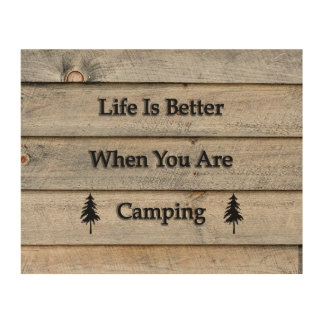 10x8 Life is better when you are camping Wood Wall Art