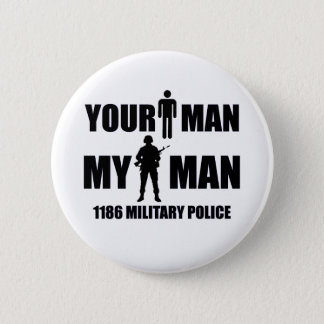1186 Military Police My Man 6 Cm Round Badge