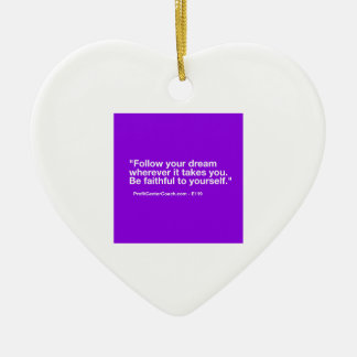 119 Small Business Owner Gift - Follow Dream Ceramic Ornament