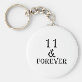 11 And  Forever Birthday Designs Key Ring