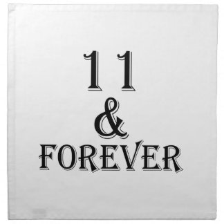 11 And  Forever Birthday Designs Napkin