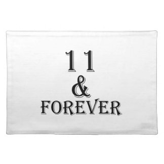 11 And  Forever Birthday Designs Placemat