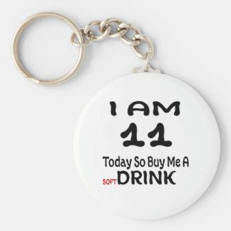 11 Today So Buy Me A Drink Key Ring