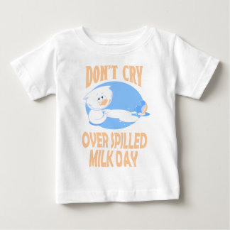 11th February - Don't Cry Over Spilled Milk Day Baby T-Shirt
