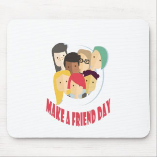 11th February - Make a Friend Day Mouse Pad