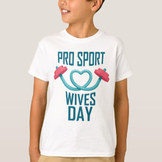 11th February - Pro Sports Wives Day T-Shirt