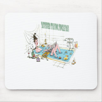 11th February - Satisfied Staying Single Day Mouse Pad