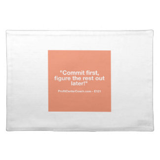 121 Small Business Owner Gift - Commt Now Place Mat