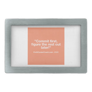 121 Small Business Owner Gift - Commt Now Rectangular Belt Buckle