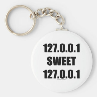 127.0.0.1 Sweet 127.0.0.1 (Home Sweet Home Geek) Basic Round Button Key Ring