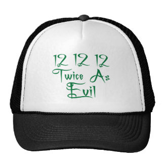 12 12 12 Twice As Evil T-Shirts, Buttons & Mugs! Mesh Hat