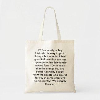 12.Buy locally or buy fairtrade. Its easy to go... Canvas Bags