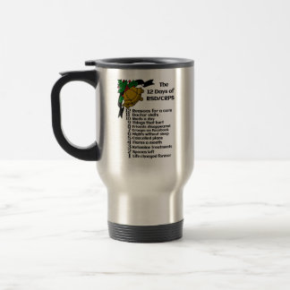 12 Days of Christmas...RSD/CRPS Travel Mug