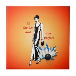 12 Strikes and I'm Perfect #1 Ceramic Tile
