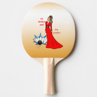 12 Strikes and I'm Perfect #2 Ping Pong Paddle