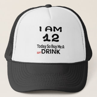 12 Today So Buy Me A Drink Trucker Hat